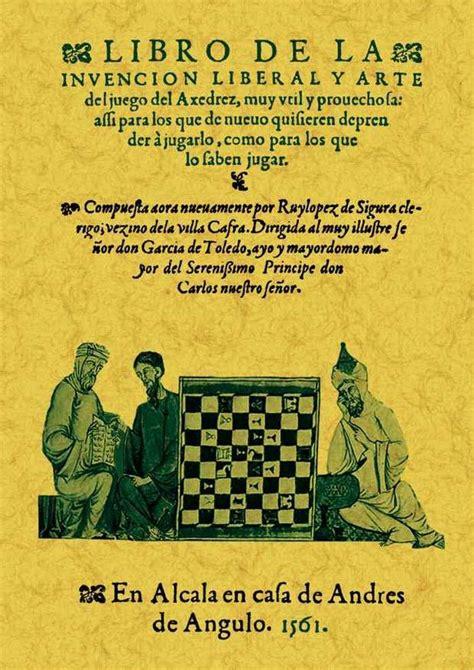 libro nuevo arte de la libro de la invencion liberal y arte del juego del axedrez