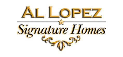 home signature al lopez signature homes sls design productions