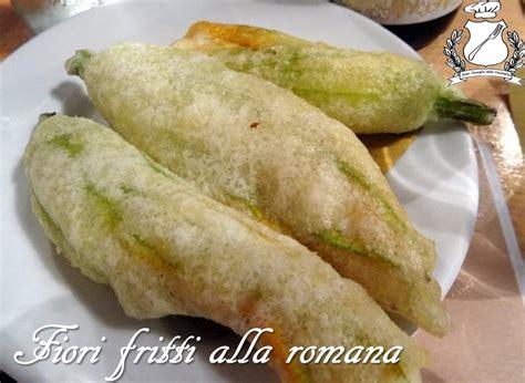 cucinare fiori di zucca fritti fiori di zucca fritti alla romana ricetta