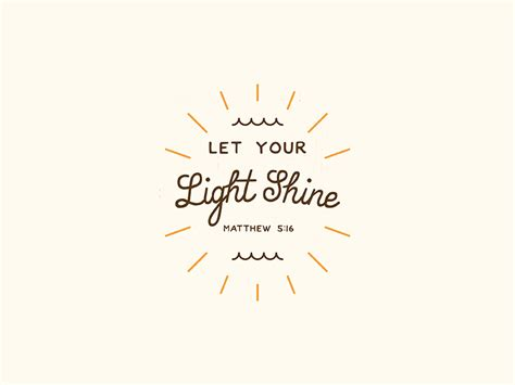 Let Your Light Shine Let Your Light Shine By Josh Warren Dribbble