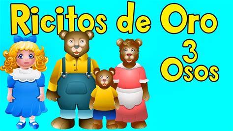 ricitos de oro troquelados ricitos de oro y los 3 ositos cuentos infantiles espa 241 ol videos para ni 241 os youtube