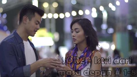 film petualangan masa depan sore istri dari masa depan episode 1 8 full movie youtube