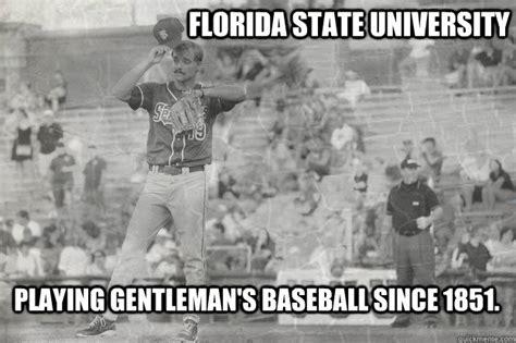 Florida State Memes - florida state university playing gentleman s baseball