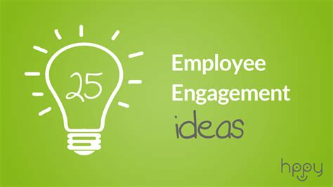 staff themes 25 employee engagement ideas hppy