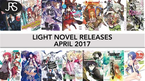 light novel light novel releases for april 2017