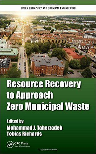 waste management and resource recovery books resource recovery to approach zero municipal waste avaxhome