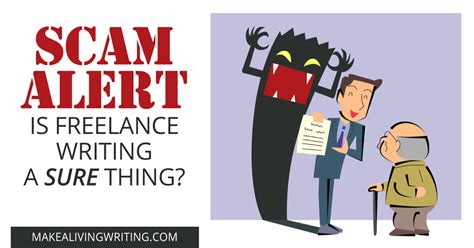 Writers Alert by Is Freelance Writing A Sure Thing Scam Alert