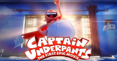epic film rating movie review mom captain underpants movie makes kids and
