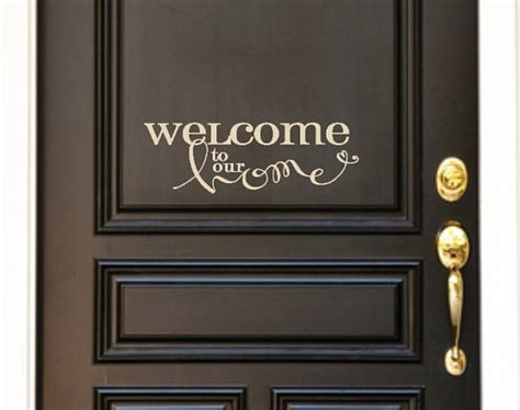welcome decal for front door welcome to our home front door custom vinyl decal