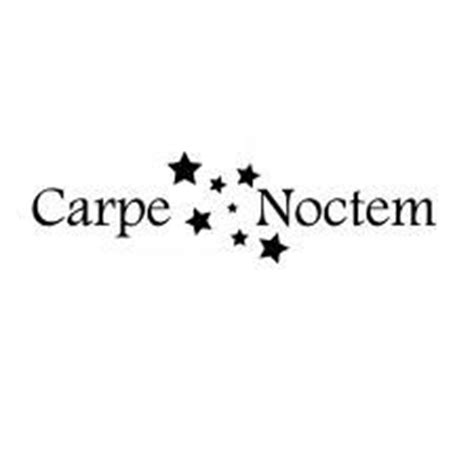 carpe noctem tattoo designs 1000 images about tattoos on tattoos