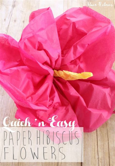 How To Make Paper Hawaiian Flowers - best 25 hibiscus flowers ideas on