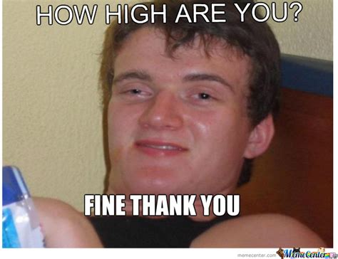 Meme High - how high by mubarakdjmz meme center