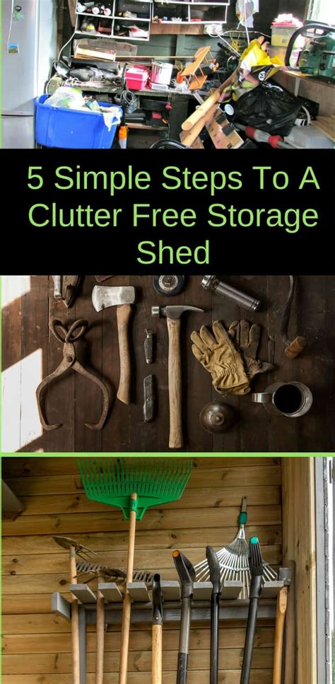 5 days to a clutter free house easy ways to clear up your space books how to organize your storage shed backyard garden lover
