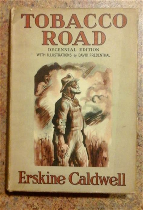 libro tobacco road a novel tobacco road by erskine caldwell reviews discussion bookclubs lists