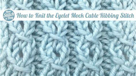 right twist stitch knitting how to knit the left twist stitch new stitch a day