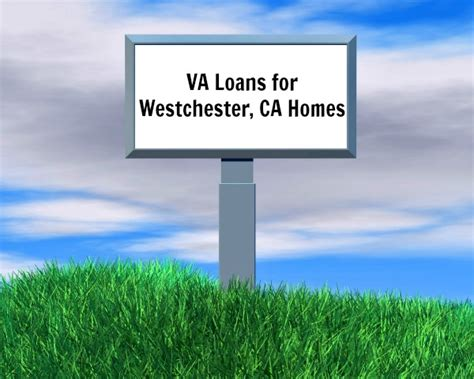 how to use va loan to buy a house how to use a va loan to buy a home in westchester ca