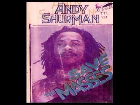 andy shurman save the masses andy shurman reggaeman