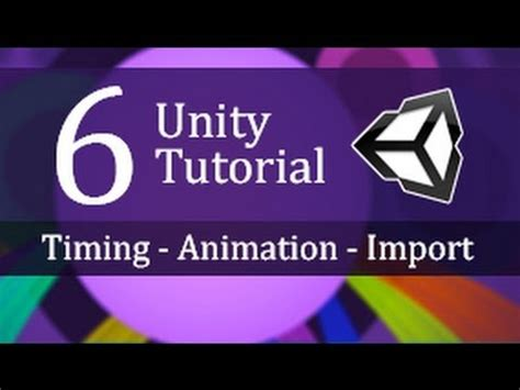 unity networking tutorial c 6 unity tutorial timing animation and importing