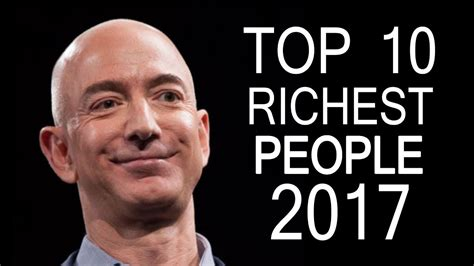Top 10 Richest In The World 2018 Who Is The Richest In The World 2018 by Top 10 Richest In The World 2017
