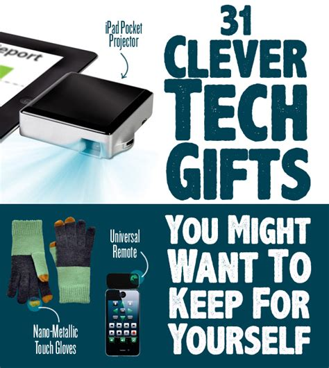 technology gifts images 31 clever tech gifts you might want to keep for yourself