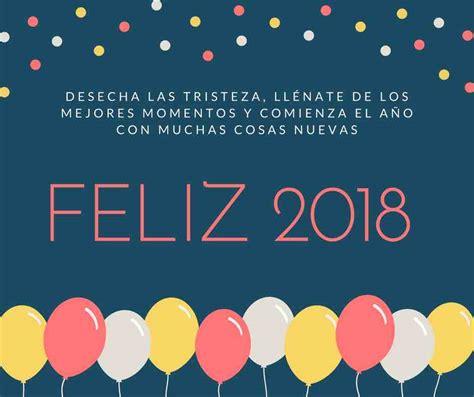 imagenes originales feliz 2018 im 225 genes con frases de quot feliz a 241 o nuevo 2018 quot im 225 genes