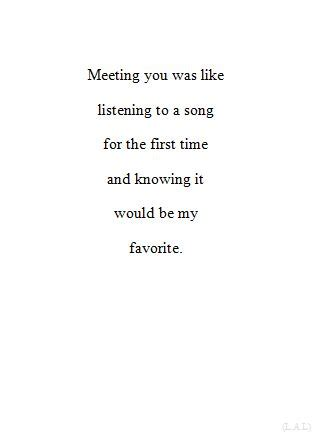 song for my boyfriend best quotes meeting you was like listening to a