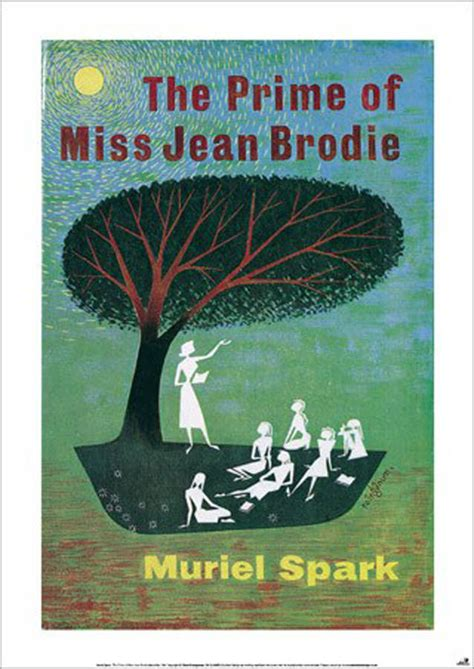 the prime of miss jean brodie a novel books the prime of miss jean brodie poster by the literary gift