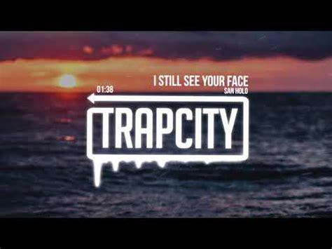 san holo i still see your face lyrics 5 13 mb free i still see your face san holo mp3 mypotl