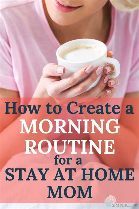 create  morning routine  stay  home moms