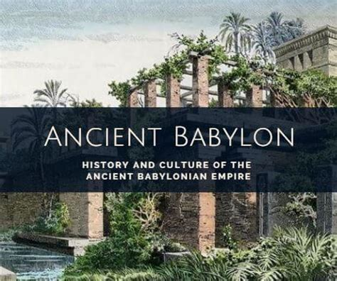 ancient babylonian civilization: history and culture of