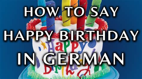 how to say happy in how to say happy birthday in german