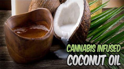 easy recipe   prepare marijuana  coconut oil  cure pain nausea seizures