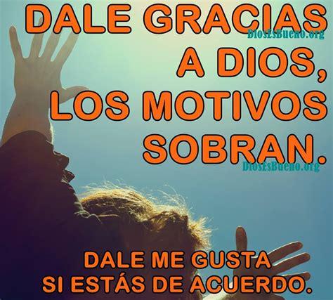mensajes de oraciones fondo gracias a dios mensaje para dar gracias a dios frases de amor dios es