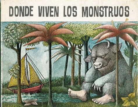 donde viven los monstruos 8420430226 cuentos m 225 gicos donde viven los monstruos maurice sendak