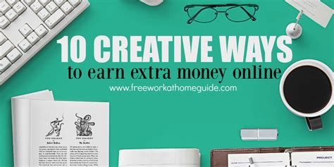 7 Creative Ways To Earn Money From Home Dollarsnrupees 10 Creative Ways To Earn Money