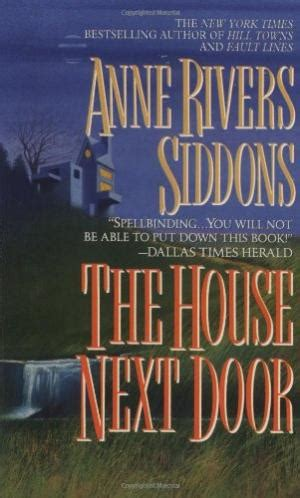 The House Next Door Rivers Siddons by The House Next Door By Rivers Siddons Abebooks