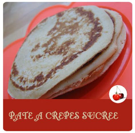 tomate cerise recettes pate a crepes sucree
