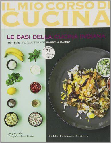 basi della cucina italiana le basi della cucina spagnola cucina internazionale e
