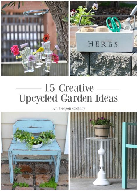 upcycled garden ideas     oregon cottage
