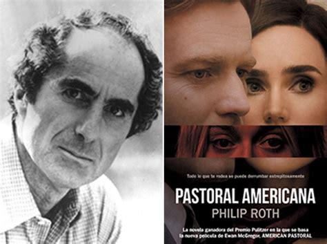 leer en linea pastoral americana american pastoral contemporanea debolsillo libro gratis de philip roth empieza por leer su espl 233 ndida pastoral americana reflexiones de una librera