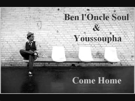 ben l oncle soul say you ll be there ben l oncle soul youssoupha come home live plan 232 te