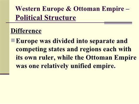 ottoman empire economic structure weuropecontinuitiescomparedwottoman 110118162054 phpapp01