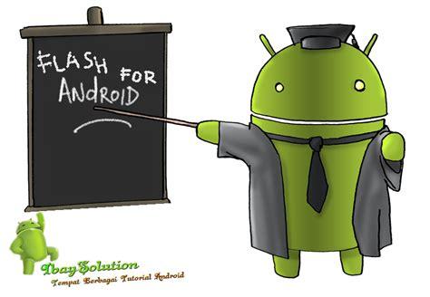 Custome Untuk Semua Jenis Hp cara flash untuk semua jenis smartphone android