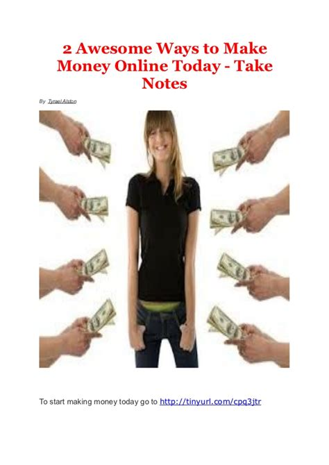 Ways To Make Money Online Today - 2 awesome ways to make money online today