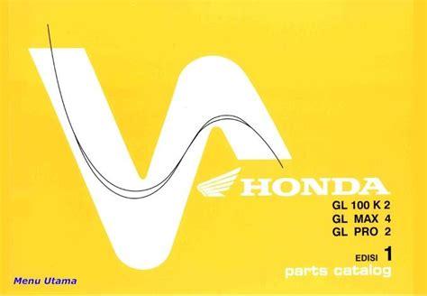 Suku Cadang Honda Gl Pro xmal motor bengkel sepeda motor katalog sparepart