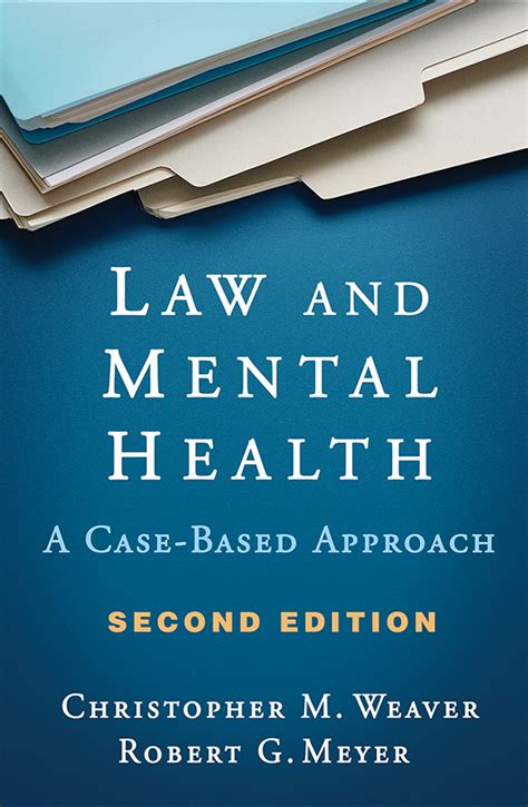 Law And Mental Health Second Edition A Case Based Approach