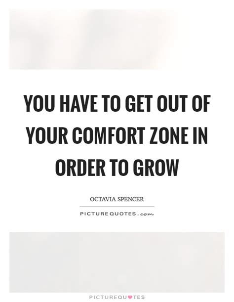 getting out of comfort zone quotes comfort zone quotes sayings comfort zone picture