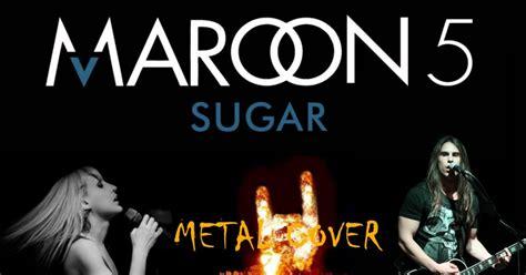 maroon 5 yes maroon 5 sugar dinle izlesene com