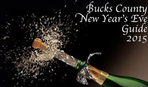 new year guide bucks county new year s guide 2015 bucks happening