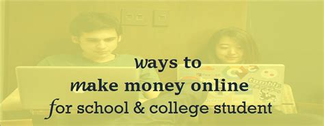 Make Money Online College Student - 5 easy ways to make money online for school college student